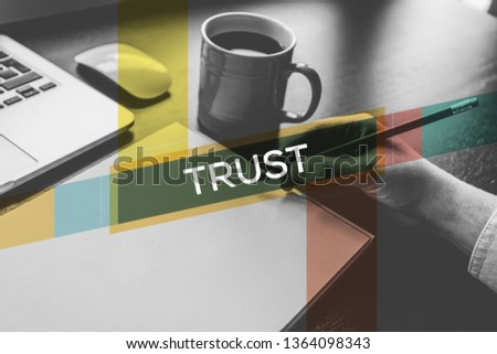 TRUST AND WORKPLACE CONCEPT
