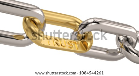 Trust word as symbol in chain  isolated on white background. 3D illustration.
