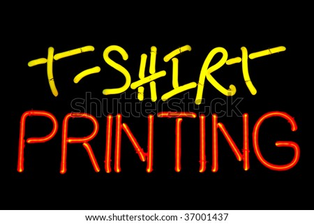Tshirt printing neon sign isolated on black background