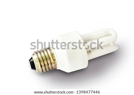 Tungsten bulb - Fluorescent bulb and LED bulb