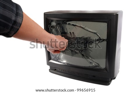 Turn off your TV. Kill it.man's hand punching TV screen
