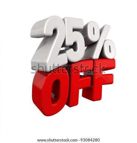 twenty-five Percent Automatic Reduction. 3d text for 25% OFF in red and white angled obliquely away from camera isolated on white