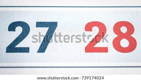twenty-seven and twenty-eight calendar dates close up #739174024