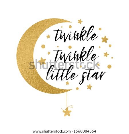Twinkle twinkle little star text with cute gold star and moon for girl boy baby shower card template illustration. Banner for children birthday design logo label sign print Inspirational quote Stock photo ©