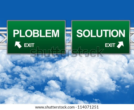 Two Choices Of Green Highway Street Sign Between Problem and Solution Sign For Business Concept Against A Blue Sky Background