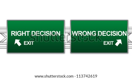 Two Choices Of Green Highway Street Sign Between Right Decision And Wrong Decision Sign For Business Direction Concept Isolate on White Background