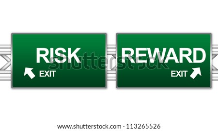 Two Choices Of Green Highway Street Sign Between Risk And Reward Sign For Business Direction Concept Against A Blue Sky Background - stock photo
