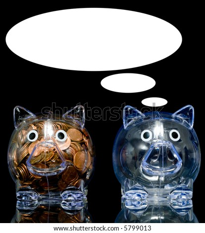 Two clear acryllic piggy banks one stuffed full of american pennies the other empty, one pig is jealous the thought bubble can be filled with whatever you like