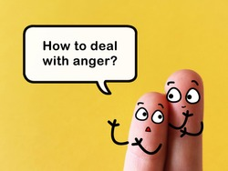 Two fingers are decorated as two person at work. They are discussing about how to deal with anger.