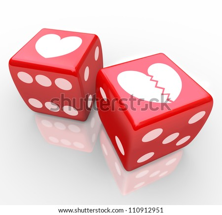 Two hearts on dice, one broken to symbolize the risk in love, dating, relationships, marriage and divorce in the game of sharing your heart with someone elese