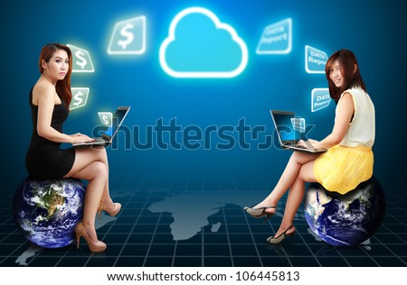 Two lady on globe get the Cloud computing service : Elements of this image furnished by NASA