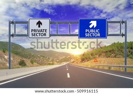 Two options Private Sector and Public Sector on road signs on hi