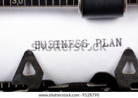 Typewriter close up shot, concept of Business Plan