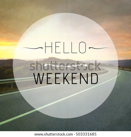 Typographic Message Witho Weekend Phrase On Blurred Wallpaper With Road