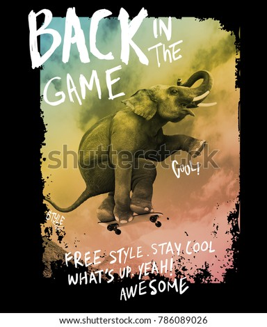 Typography with elephant skateboarding photo for t shirt printing, Graphic t shirt & Printed t shirt