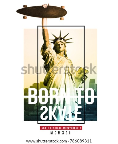 Typography with statue of liberty holding a skateboard photo for t shirt printing, Graphic t shirt & Printed t shirt
