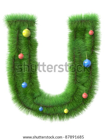 U letter made of christmas tree branches isolated on white background