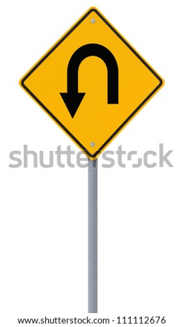 U-turn road sign isolated on white