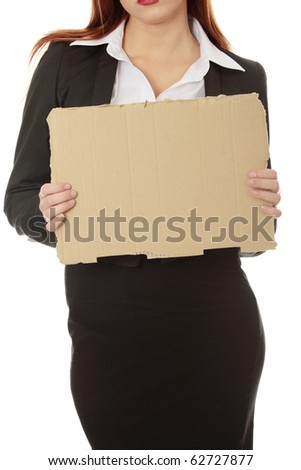 Unemployed businesswoman with empty cardboard sign , isolated on white background