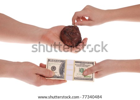 Unequal exchange. Money for a bad commodity. Isolated on white. Clipping path included.