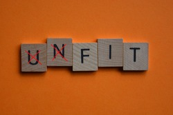 Unfit with prefix Un crossed out leaving word with the opposite meaning, Fit