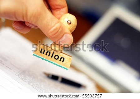 union concept with stamp and documents in the office