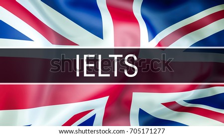 United kingdom flag waving in the wind. IELTS on UK flag. IELTS exam UK, IELTS United Kingdom, IELTS image wallpaper,Speaking English Language Concept, International English Language Testing System