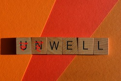 Unwell, word with prefix Un crossed out, leaving the positive word well