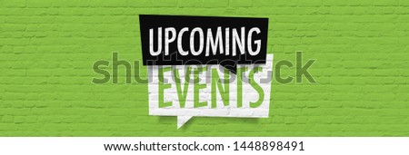 Upcoming events on brick wall background
