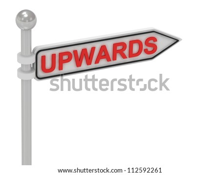 UPWARDS arrow sign with letters on isolated white background