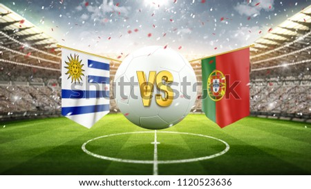 Uruguay vs Portugal. Soccer concept. White soccer ball with the flag in the stadium, 2018. 3d render