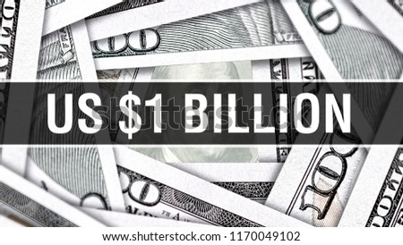 US $1 Billion Dollars Closeup Concept. American Dollars Cash Money. One Billion Dollar Banknote. Dollars bill USA money banknote, 3D rendering Cash money investment profit concept