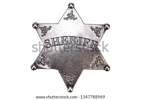 US Sheriff badge from the wild west on white background #1347788969