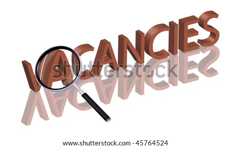 vacancies button Magnifying glass enlarging part of red 3D word with reflection