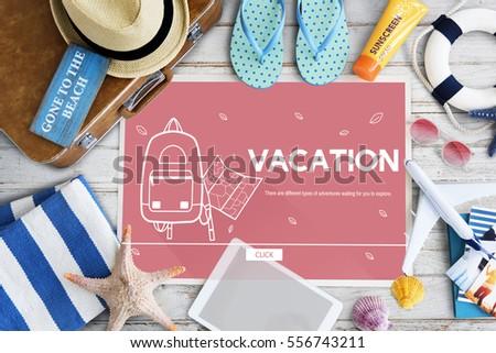 Vacation Trip Adventure Holiday Concept #556743211