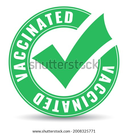 Vaccinated tick emblem isolated on white background, green vaccinated icon