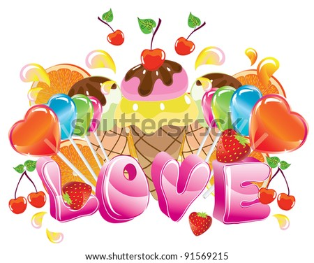 Valentine background with sweets, fruit, berries and ice cream and love - stock photo