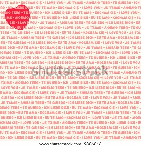 Valentine day or romantic background - phrase I Love You in several different languages (no fonts used)