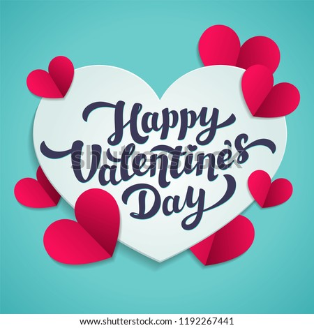 Valentine s Day greeting card. 14th of february. Happy Valentines Day Lettering with cut paper hearts on blue background. abstract background. illustration.