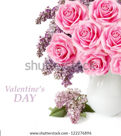 Valentine\'s Day (lilac flowers and roses bunch in vase isolated on white background with sample text )