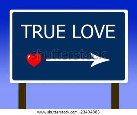 Valentine's: True Love sign
