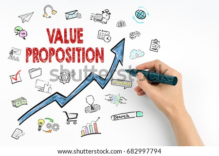 Value Proposition Concept. Hand with marker writing
