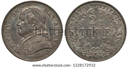 Vatican City silver coin 2 1/2 two and a half lire 1867, bust of Pope Pius IX left, denomination and date within wreath,