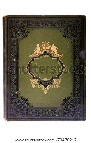 Very old cover book (early 1900's), isolated on white