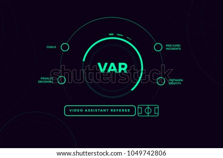 VIDEO ASSISTANT REFEREES (VAR) system with abstract technology background.