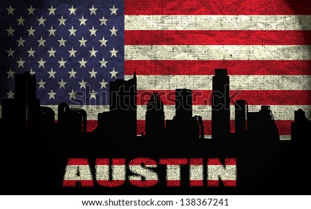 View of Austin City on the Grunge American Flag