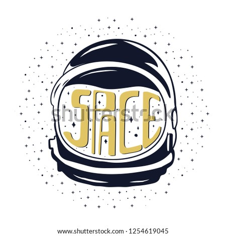 Vintage hand drawn astronaut helmet to space travel with custom texts - space and stars. Stock emblem isolated on white background. Good for T-Shirts, mugs.