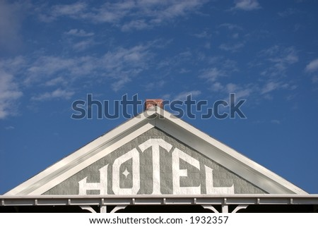 Vintage hotel sign in American West