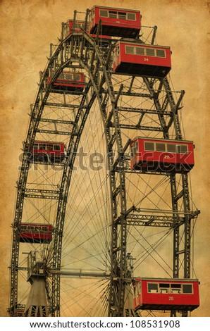 Vintage image of famous ferries wheel in Veinna Austria