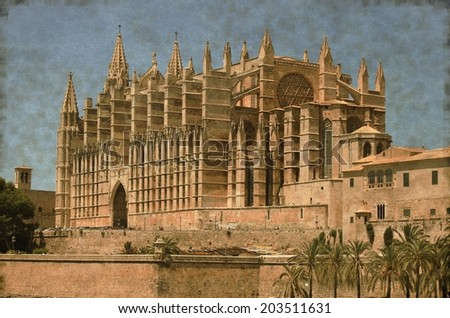 Vintage image of the gothic cathedral of Palma de Mallorca, Spain